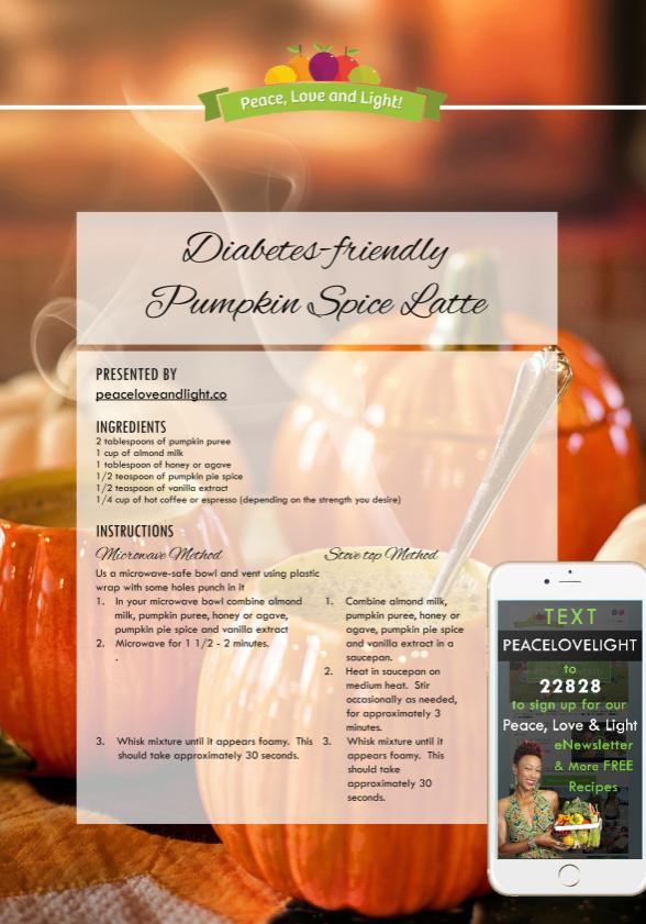 Diabetes friendly Pumpkin Spice Latte - peaceloveandlight