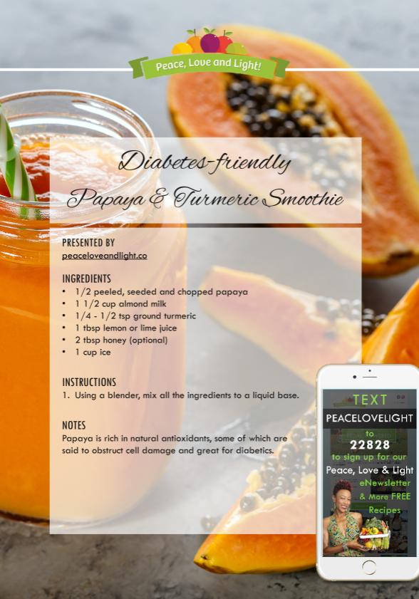Papaya and Turmeric Smoothie - Diabetes friendly - peaceloveandlight
