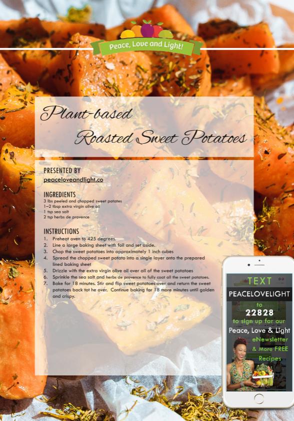 Plant based Roasted Sweet Potatoes - peaceloveandlight