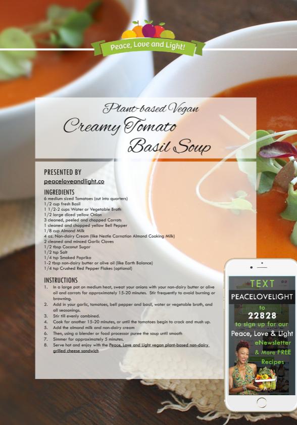 Plant based Vegan Creamy Tomato Basil Soup - peaceloveandlight