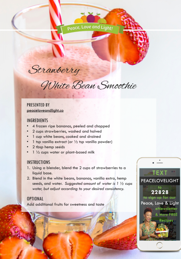 Strawberry White Bean Smoothie-Peace Love and Light